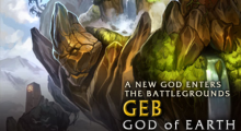 Geb, the Egyptian god of earth, comes to Smite. He's a dirty, dirty god.